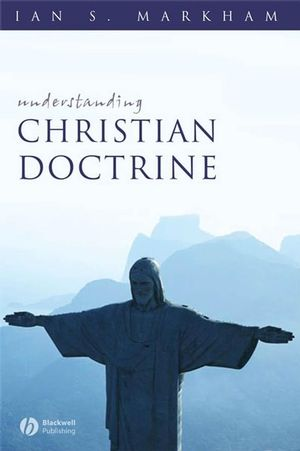 Understanding Christian Doctrine (1405131535) cover image