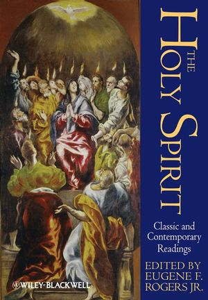 The Holy Spirit: Classic and Contemporary Readings (1405136235) cover image