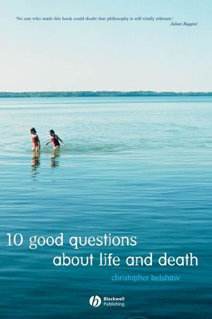10 Good Questions About Life And Death (1405143835) cover image