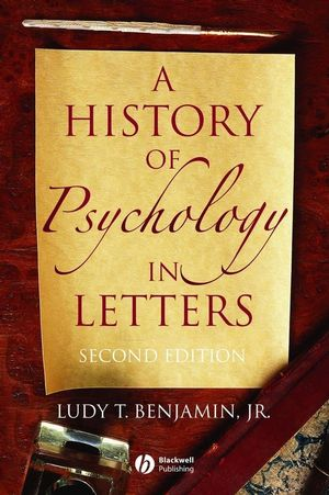 A History of Psychology in Letters, 2nd Edition (1405150335) cover image