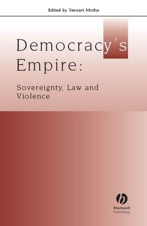 Democracy's Empire: Sovereignty, Law, and Violence