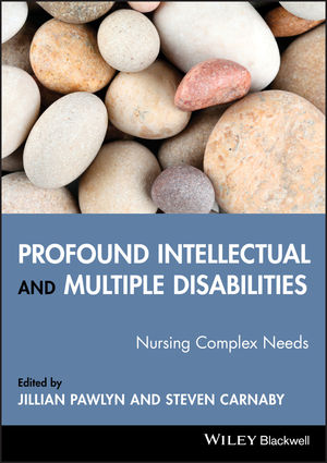 Profound Intellectual and Multiple Disabilities: Nursing Complex Needs (1444301535) cover image