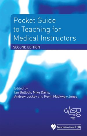 Pocket Guide to Teaching for Medical Instructors, 2nd Edition