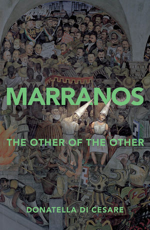 Marranos: The Other of the Other