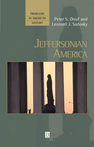 Jeffersonian America (1557869235) cover image