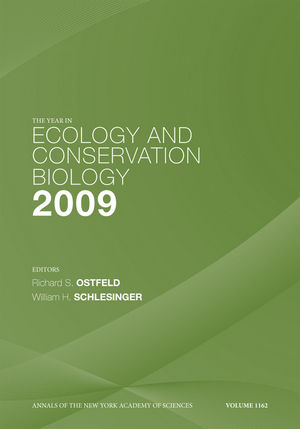 The Year in Ecology and Conservation Biology 2009, Volume 1162