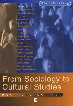 From Sociology to Cultural Studies: New Perspectives (1577180135) cover image