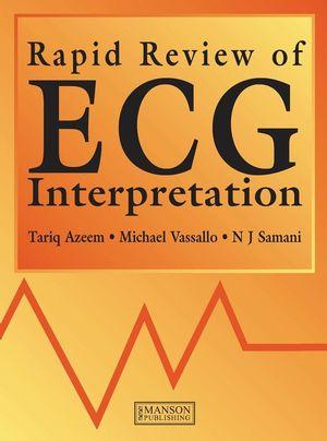 Rapid Review of ECG Interpretation
