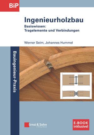 Holzbau - Basiswissen (inkl. E-Book als PDF)