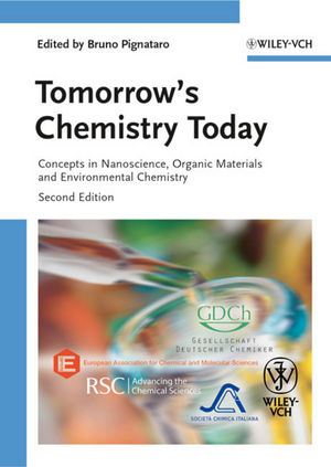 Tomorrow's Chemistry Today: Concepts in Nanoscience, Organic Materials and Environmental Chemistry, 2nd Edition