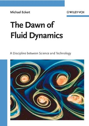 The Dawn of Fluid Dynamics: A Discipline Between Science and Technology