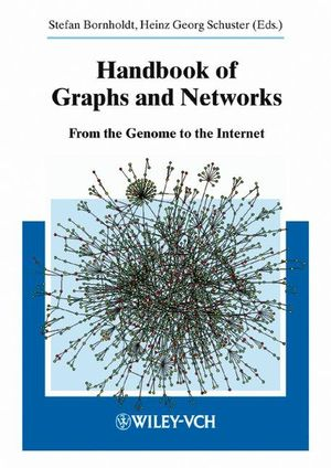 Handbook of Graphs and Networks: From the Genome to the Internet (3527606335) cover image