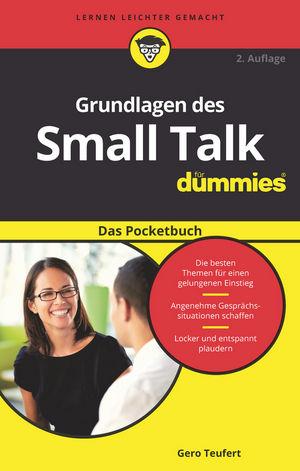 Grundlagen des Small Talk für Dummies Das Pocketbuch, 2. Auflage