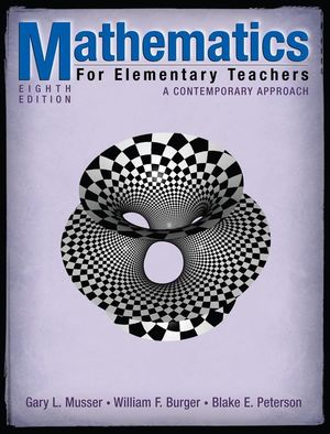 Mathematics for Elementary Teachers: A Contemporary Approach, 8th Edition