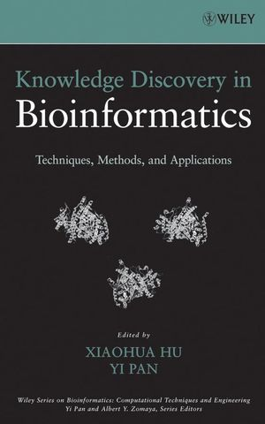 Knowledge Discovery in Bioinformatics: Techniques, Methods, and Applications  (0470124636) cover image