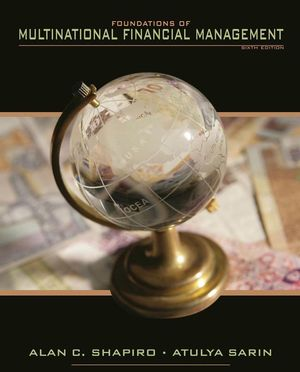 Foundations of Multinational Financial Management, 6th Edition (0470472936) cover image