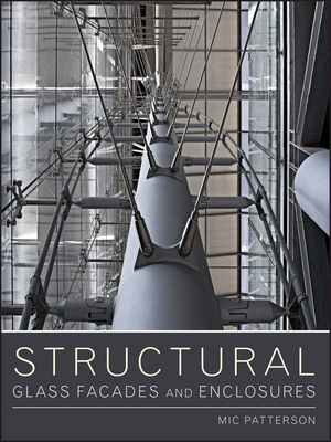 Structural Glass Facades and Enclosures (0470502436) cover image