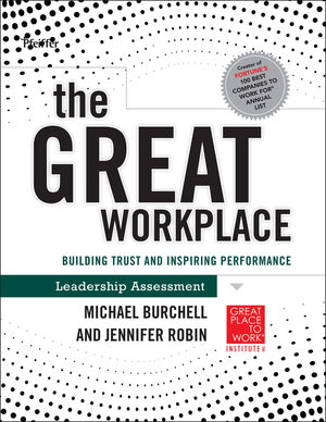 The Great Workplace: Building Trust and Inspiring Performance Self Assessment