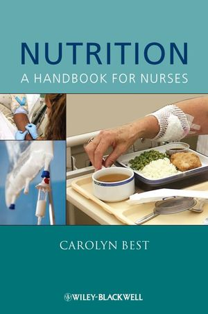 Nutrition: A Handbook for Nurses (0470699736) cover image