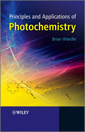 Principles and Applications of Photochemistry (0470710136) cover image