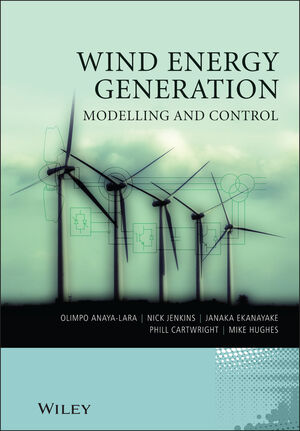 Wind Energy Generation: Modelling and Control (0470714336) cover image