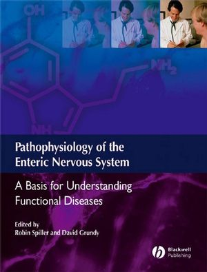 Pathophysiology of the Enteric Nervous System: A Basis for Understanding Functional Diseases