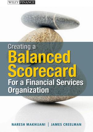 Creating a Balanced Scorecard for a Financial Services Organization