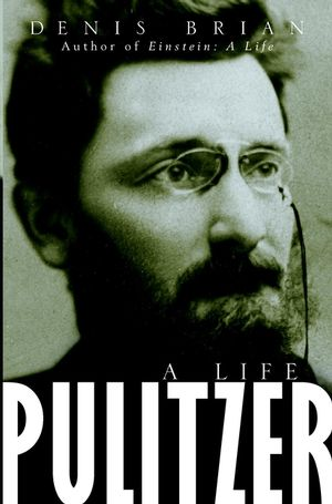 Pulitzer: A <span class='search-highlight'>Life</span>