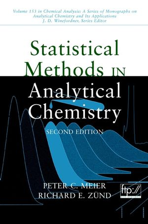 Statistical Methods in Analytical Chemistry, 2nd Edition