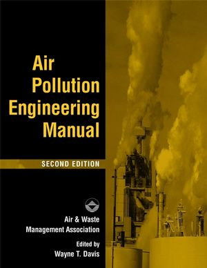 Air Pollution Engineering Manual, 2nd Edition