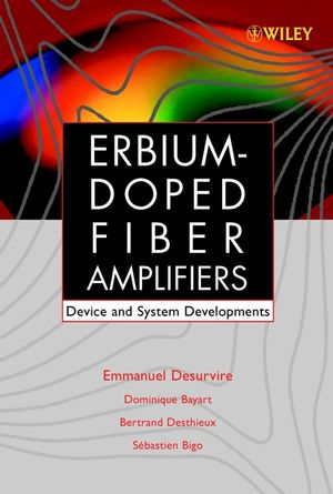 Erbium-Doped Fiber Amplifiers, Device and System Developments (0471419036) cover image