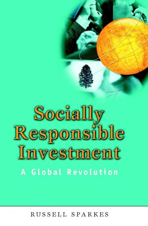 Socially Responsible Investment: A Global Revolution  (0471499536) cover image