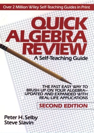 Quick Algebra Review: A Self-Teaching Guide, 2nd Edition