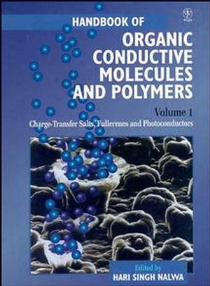 Handbook of Organic Conductive Molecules and Polymers, Volume 1, Charge-Transfer Salts, Fullerenes and Photoconductors