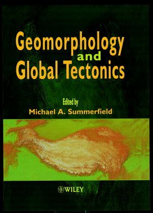 Geomorphology and Global Tectonics
