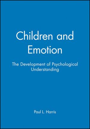 Children and Emotion: The Development of Psychological Understanding (0631167536) cover image