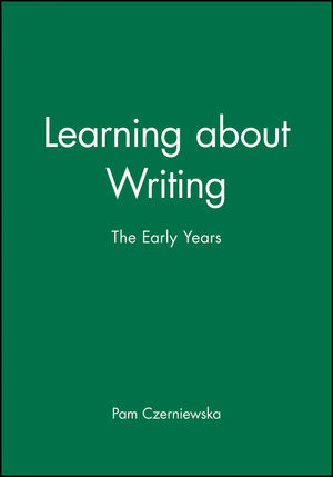 Learning about Writing: The Early Years