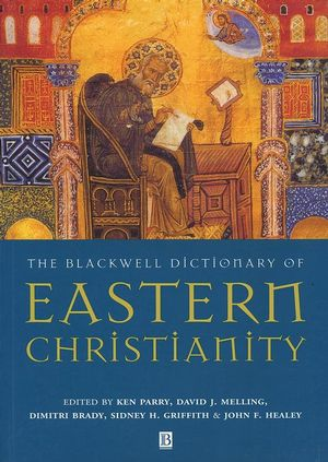 The Blackwell Dictionary of Eastern Christianity (0631232036) cover image