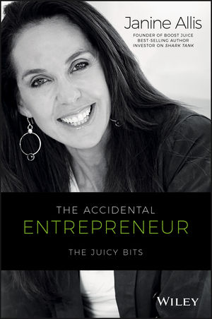 The Accidental Entrepreneur: The Juicy Bits (0730327736) cover image