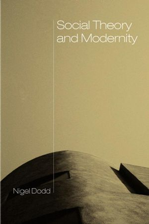 Social Theory and Modernity
