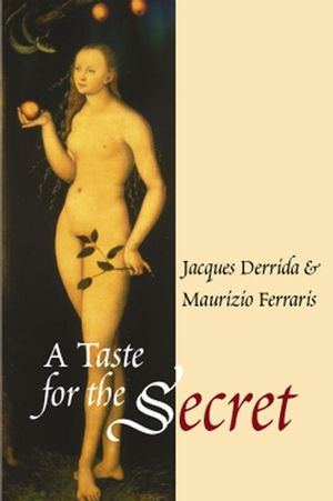 A Taste for the Secret