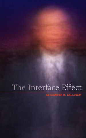 The Interface Effect (0745662536) cover image
