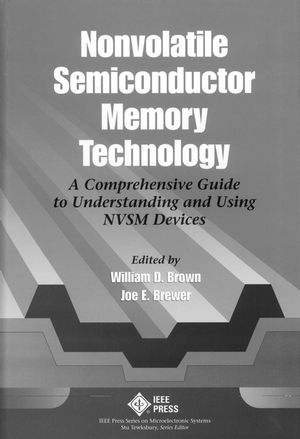 Nonvolatile Semiconductor Memory Technology: A Comprehensive Guide to Understanding and Using NVSM Devices (0780311736) cover image