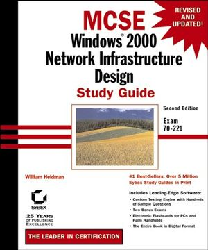 MCSE: Windows<sup>&#174;</sup> 2000 Network Infrastructure Design Study Guide: Exam 70-221, 2nd Edition