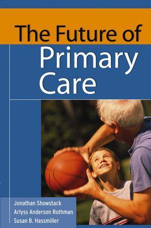 The Future of Primary Care