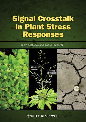 Signal Crosstalk in Plant Stress Response