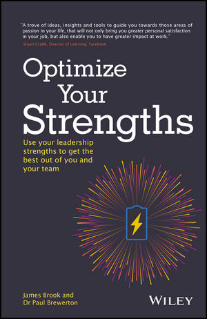 Book Cover Image for Optimize Your Strengths: Use your leadership strengths to get the best out of you and your team