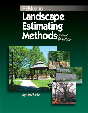 Means Landscape Estimating Methods, Updated 5th Edition