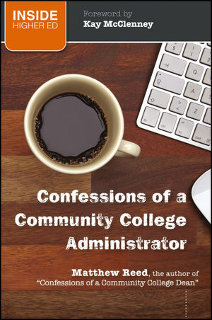 Book Cover Image for Confessions of a Community College Administrator