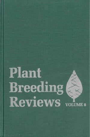 Plant Breeding Reviews, Volume 8